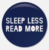 Placka Sleep Less, Read More