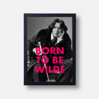 Plakát Born To Be Wilde