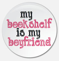 Placka My Bookshelf Is My Boyfriend