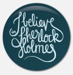 Placka I Believe in Sherlock Holmes