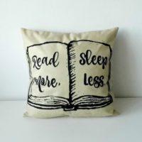Povlak na polštář Read More Sleep Less